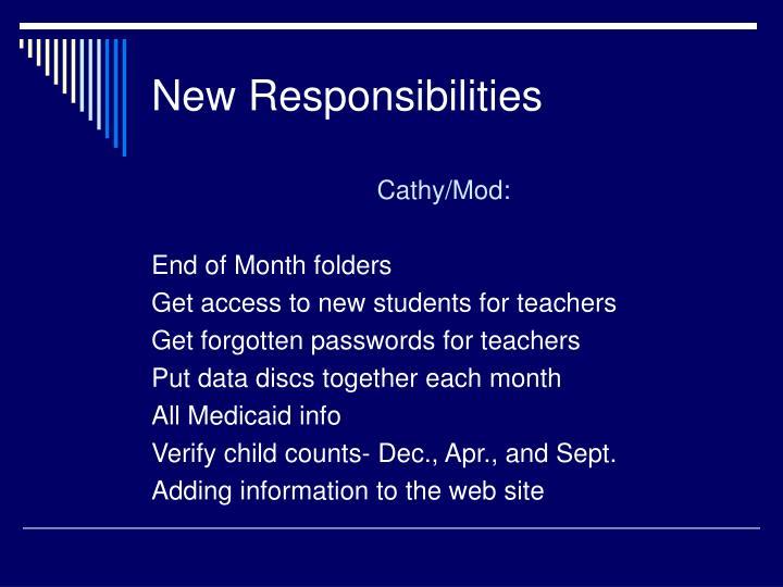 New Responsibilities