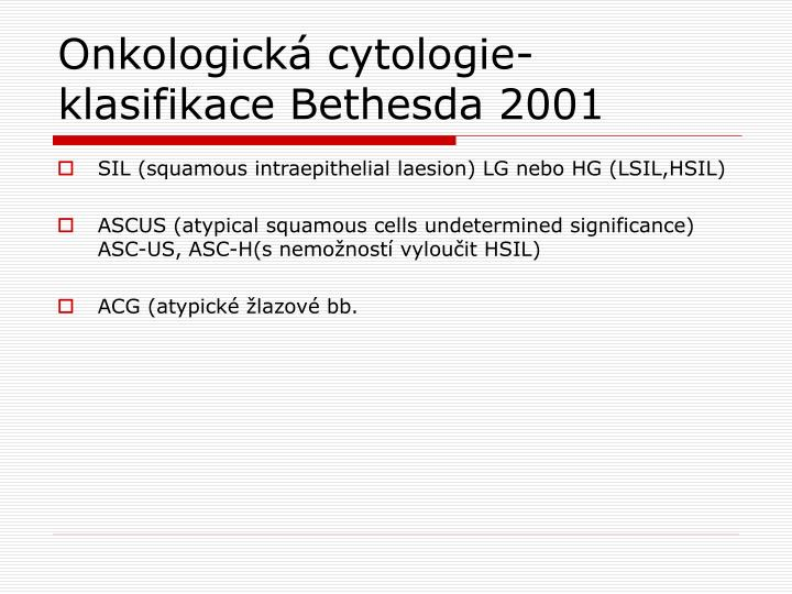 Onkologická cytologie-klasifikace Bethesda 2001