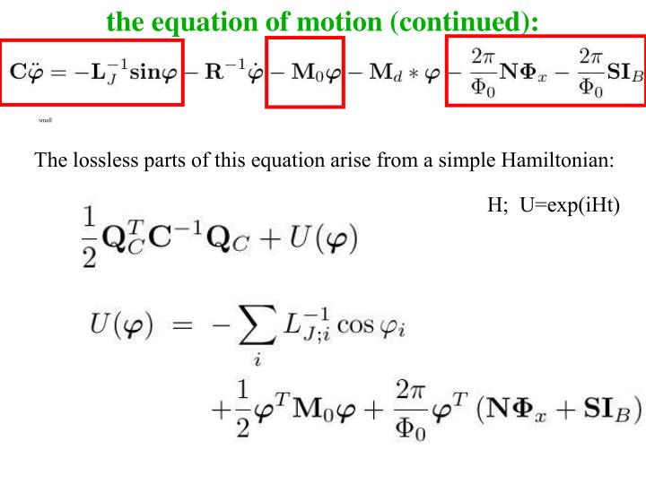 the equation of motion (continued):