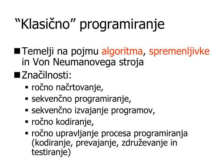 """Klasično"" programiranje"