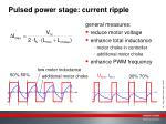 pulsed power stage current ripple
