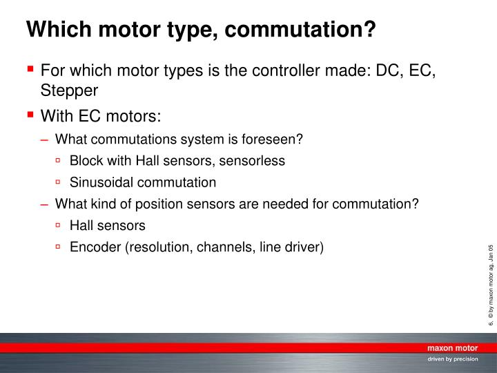 Which motor type, commutation?