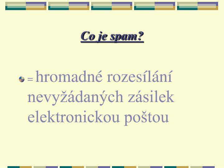 Co je spam?