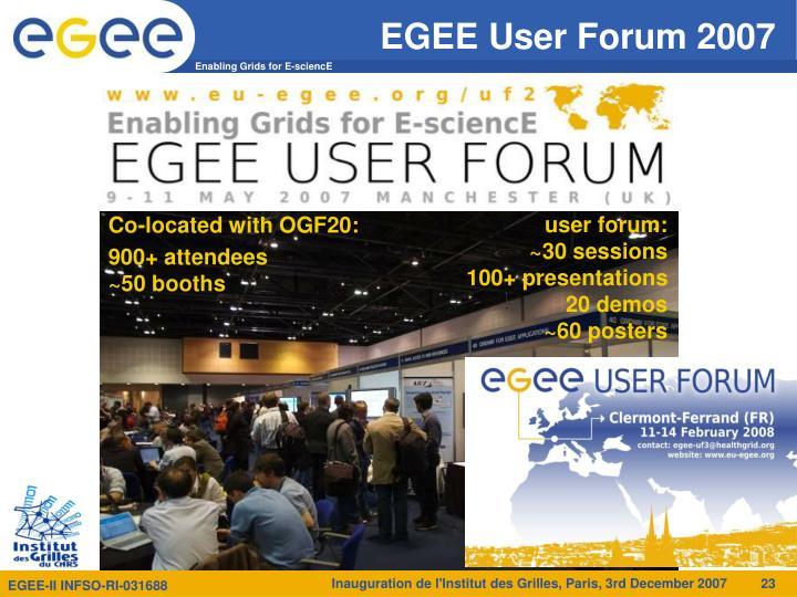 EGEE User Forum 2007