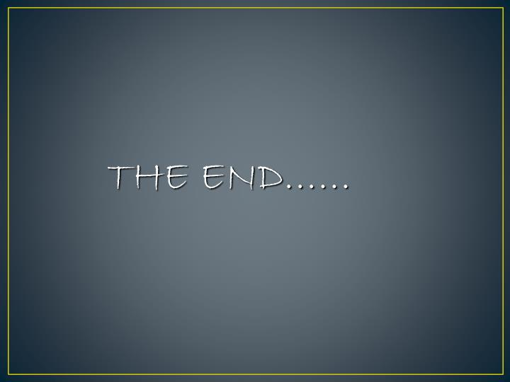 THE END……
