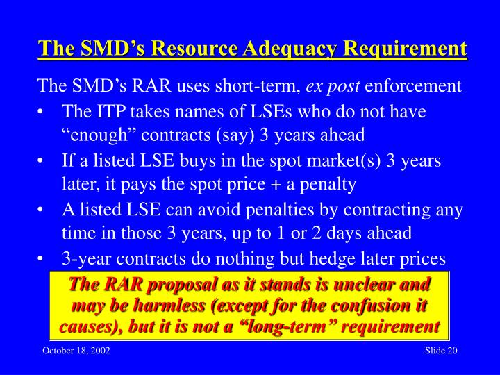 The SMD's Resource Adequacy Requirement