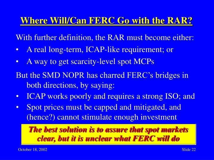 Where Will/Can FERC Go with the RAR?