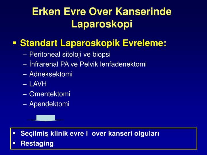 Erken Evre Over Kanserinde Laparoskopi