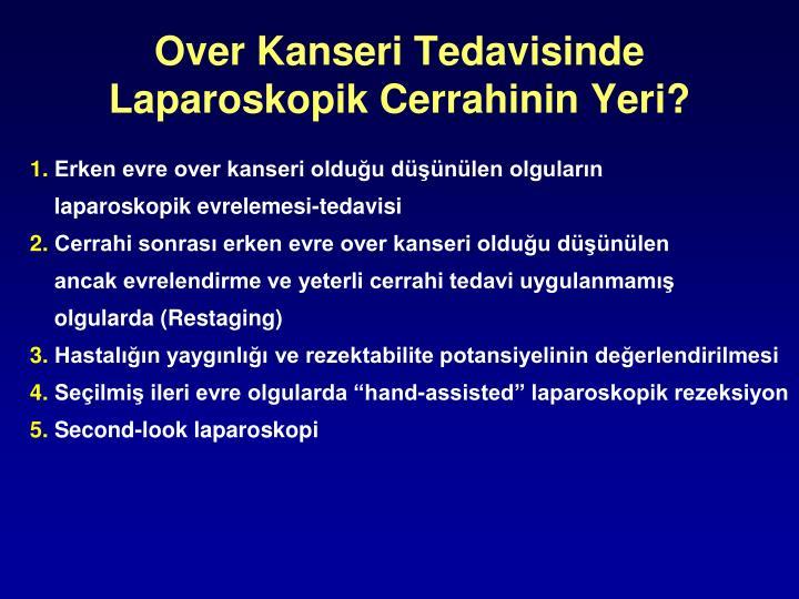 Over Kanseri Tedavisinde Laparoskopik Cerrahinin Yeri?