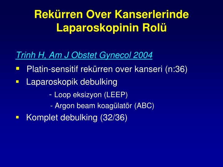 Rekürren Over Kanserlerinde Laparoskopinin Rolü