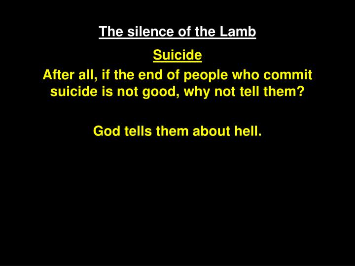 The silence of the Lamb