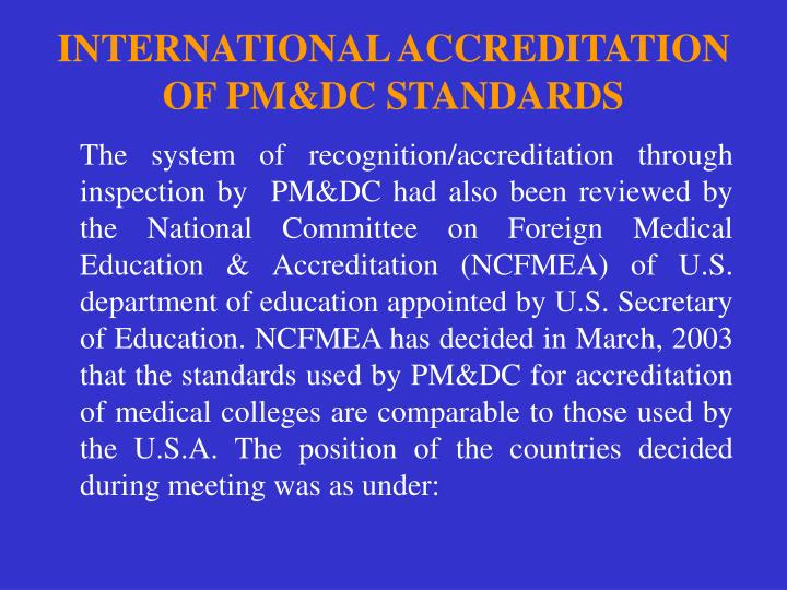 INTERNATIONAL ACCREDITATION OF PM&DC STANDARDS