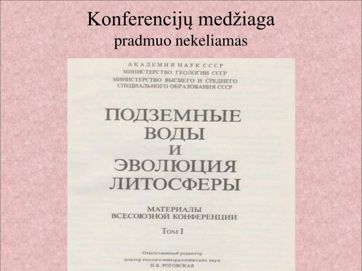 Konferencijų medžiaga