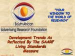 development trends as reflected by the saarf living standards measure