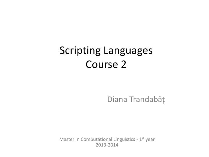 Scripting languages course 2