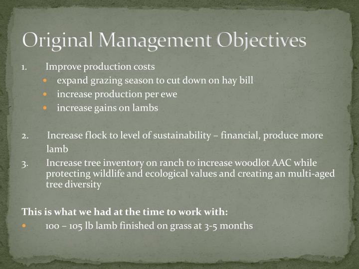 Original Management Objectives