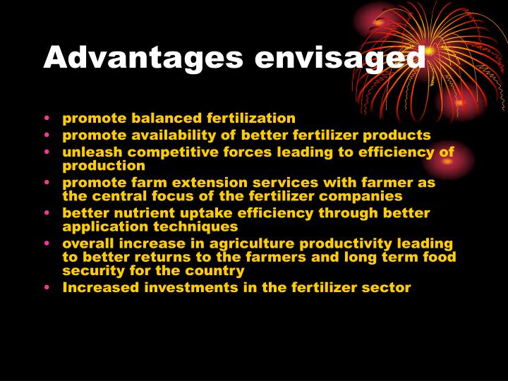 Advantages envisaged