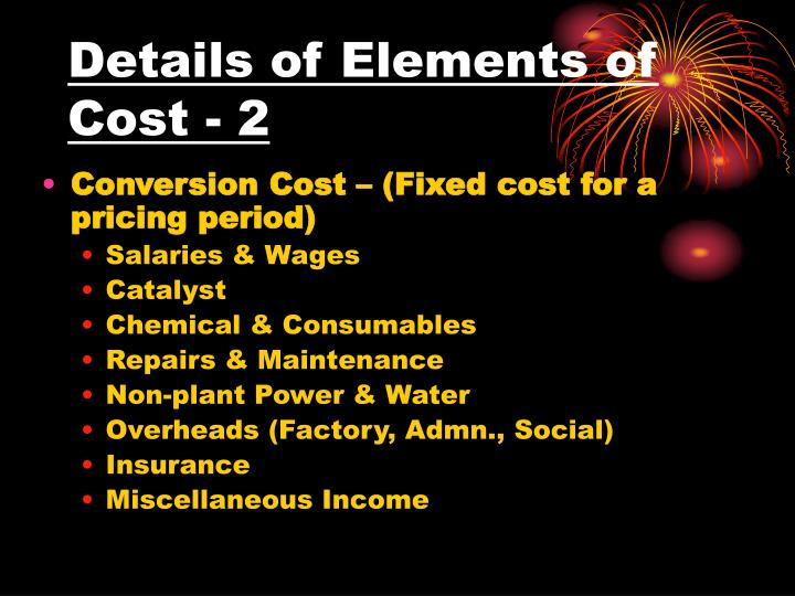 Details of Elements of Cost - 2