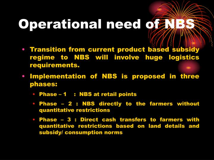 Operational need of NBS