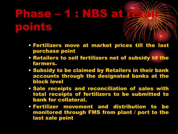 Phase – 1 : NBS at retail points