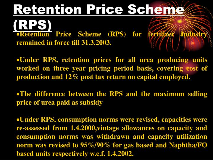 Retention Price Scheme (RPS)