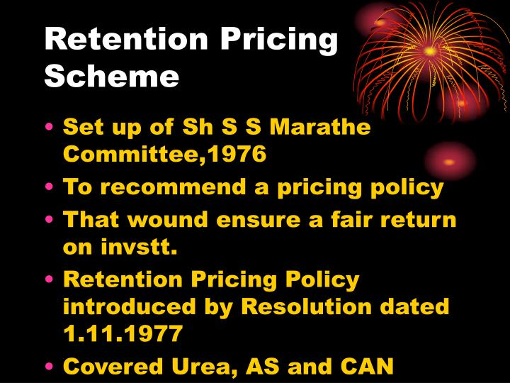 Retention Pricing Scheme