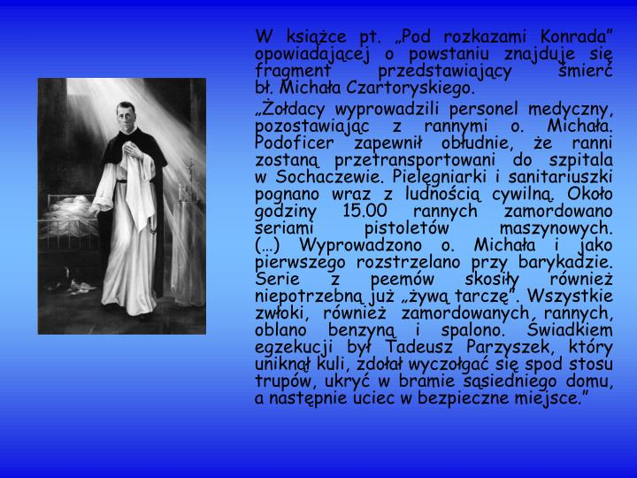 """W książce pt. """"Pod rozkazami Konrada"""" opowiadającej o powstaniu znajduje się fragment przedstawiający śmierć"""
