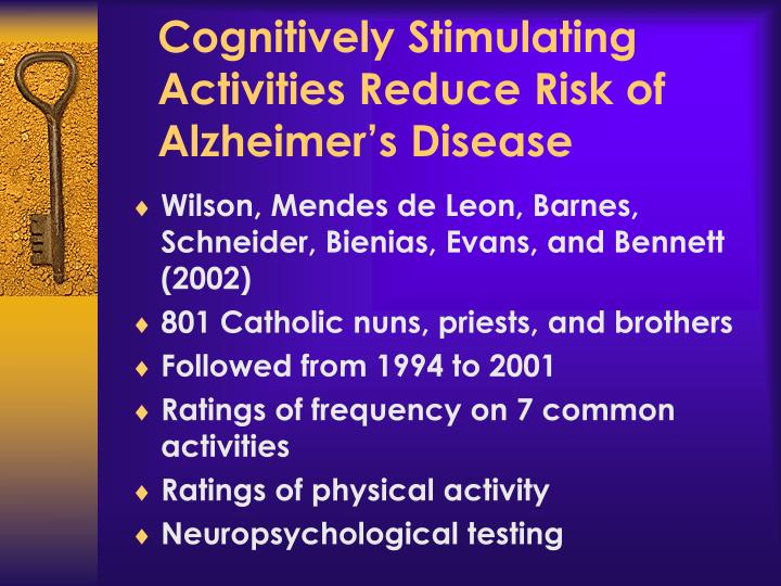 Cognitively Stimulating Activities Reduce Risk of Alzheimer's Disease