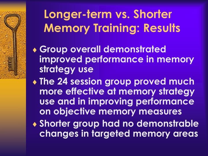 Longer-term vs. Shorter Memory Training: Results