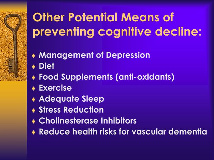 Other Potential Means of preventing cognitive decline: