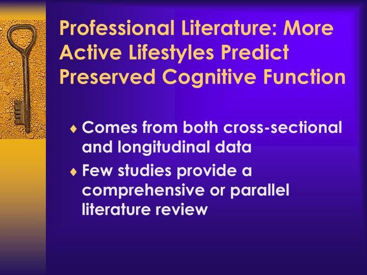 Professional Literature: More Active Lifestyles Predict Preserved Cognitive Function
