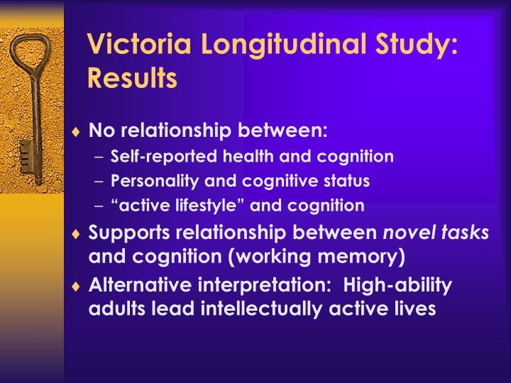 Victoria Longitudinal Study: Results