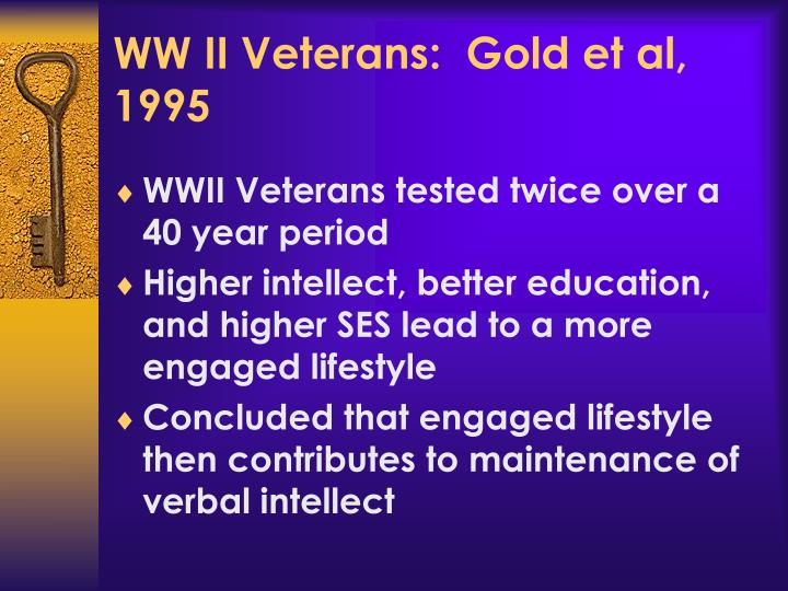 WW II Veterans:  Gold et al, 1995