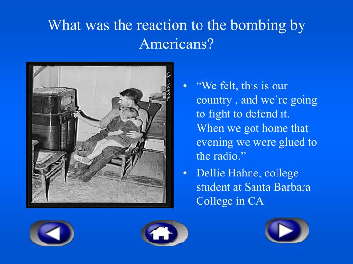 What was the reaction to the bombing by Americans?