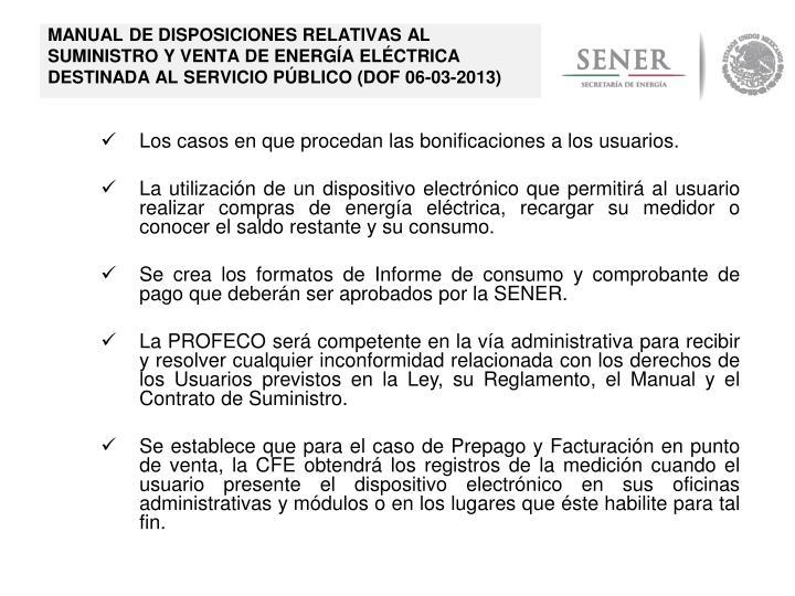 MANUAL DE DISPOSICIONES RELATIVAS AL SUMINISTRO Y VENTA DE ENERGÍA ELÉCTRICA DESTINADA AL SERVICIO PÚBLICO (DOF 06-03-2013)