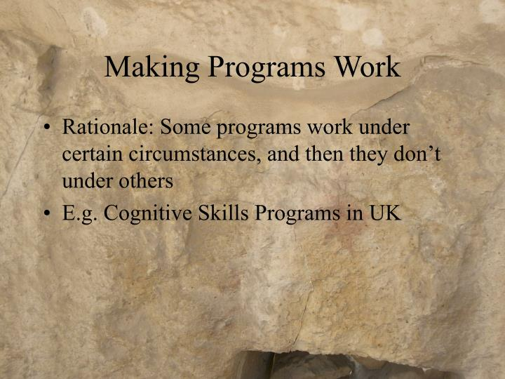 Making Programs Work