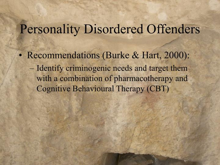 Personality Disordered Offenders