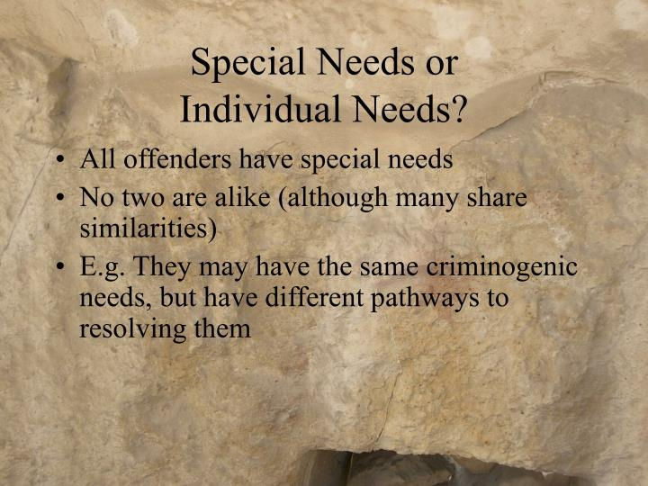 Special Needs or