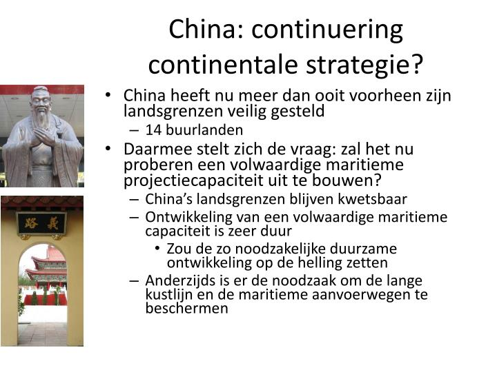 China: continuering continentale strategie?