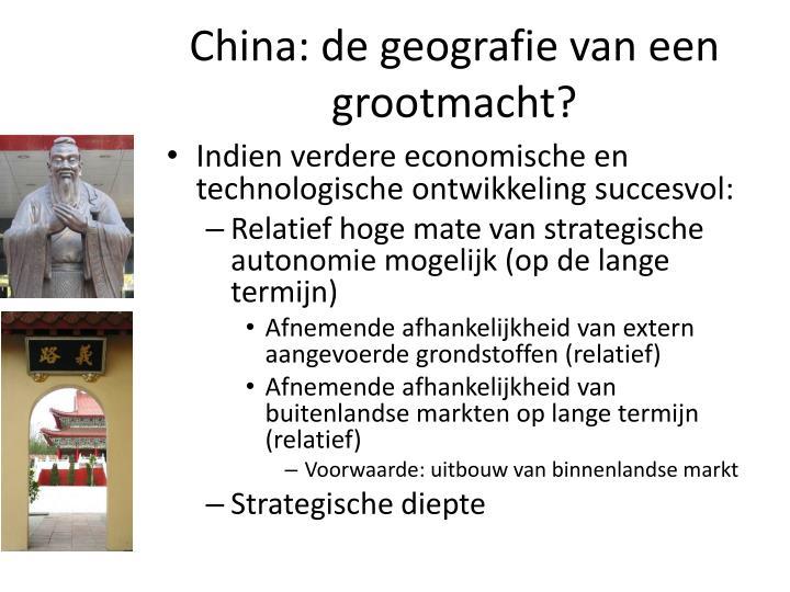 China: de geografie van een grootmacht?