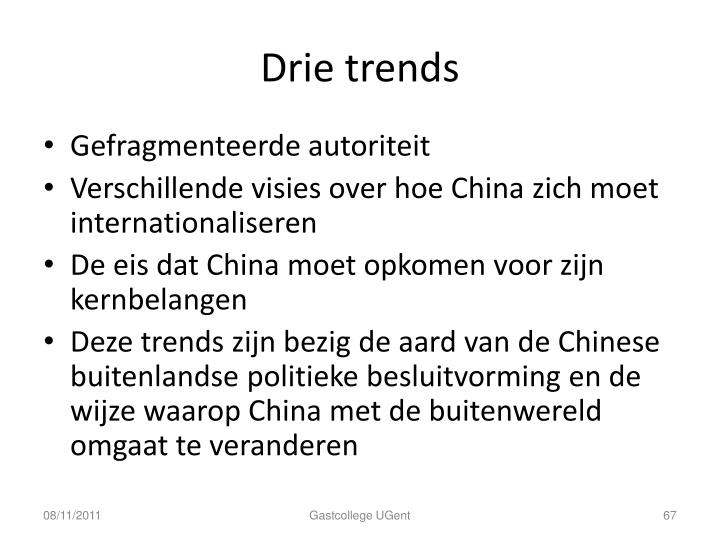 Drie trends