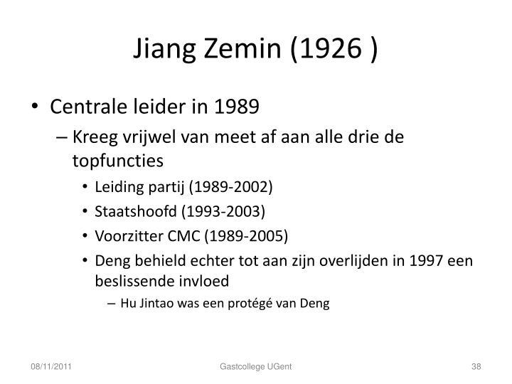 Jiang Zemin (1926 )