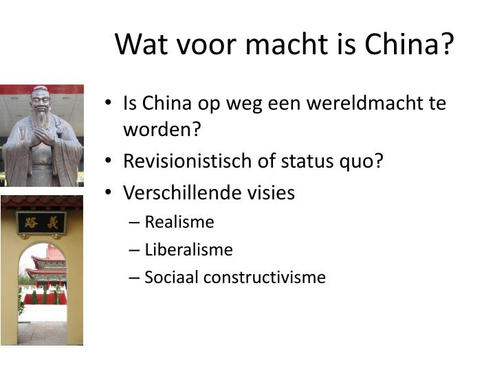 Wat voor macht is China?