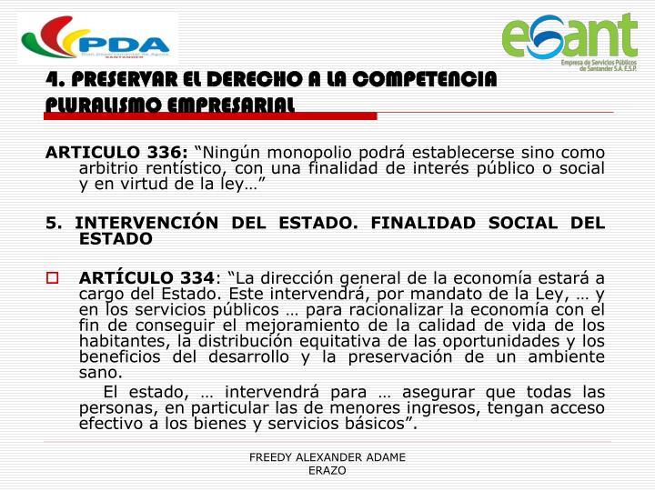 4. PRESERVAR EL DERECHO A LA COMPETENCIA PLURALISMO EMPRESARIAL