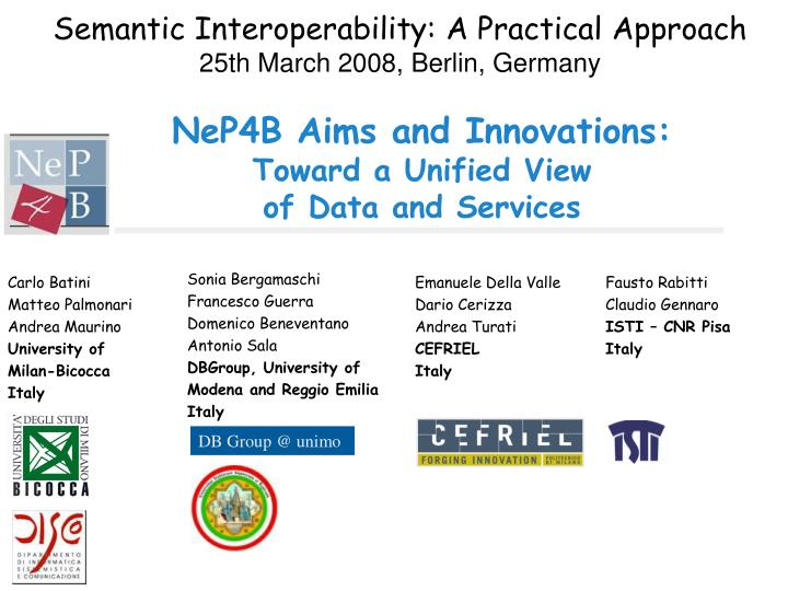 Nep4b aims and innovations toward a unified view of data and services