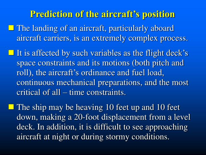 Prediction of the aircraft's position