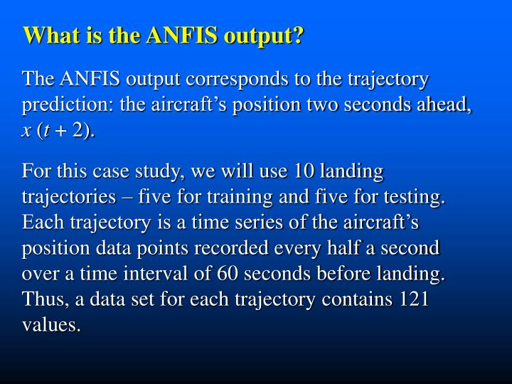 What is the ANFIS output?