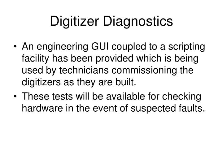 Digitizer Diagnostics