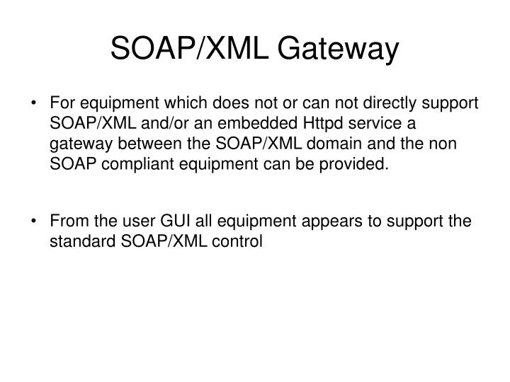 SOAP/XML Gateway