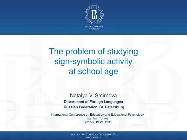The problem of studying sign symbolic activity at school age